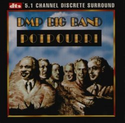 DMP Big Band - Potpourri (1995) DTS 5.1