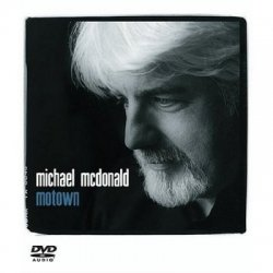 Michael McDonald - Motown (2004) DVD-Audio