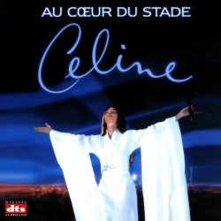 Celine Dion - Au Coeur Du Stade (Live) (1999) DTS 5.1
