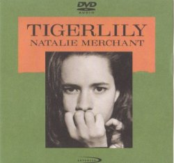 Natalie Merchant - Tigerlily (2000) DVD-Audio