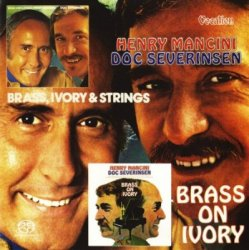 Henry Mancini & Doc Severinsen - Brass, Ivory and Strings and Brass on Ivory (2015) SACD-R