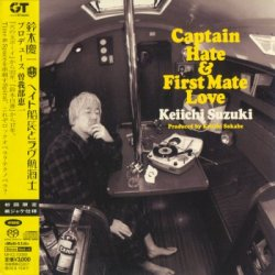 Keiichi Suzuki - Captain Hate and First Mate Love (2008) SACD-R