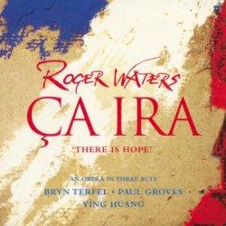Roger Waters - Ca Ira (2005) SACD-R