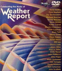 VA - Celebrating the Music of Weather Report (2001) DVD-Audio