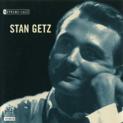 Stan Getz - Supreme Jazz (Philadelphia, 1927 - Malibu, 1991) (2006) SACD-R