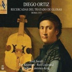 Diego Ortiz and Jordi Savall - Recercadas Del Tratado De Glosas. Roma 1553 (2013) SACD-R