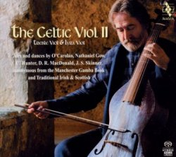 Jordi Savall and Andrew Lawrence-King - The Celtic Viol 2 (2010) SACD-R